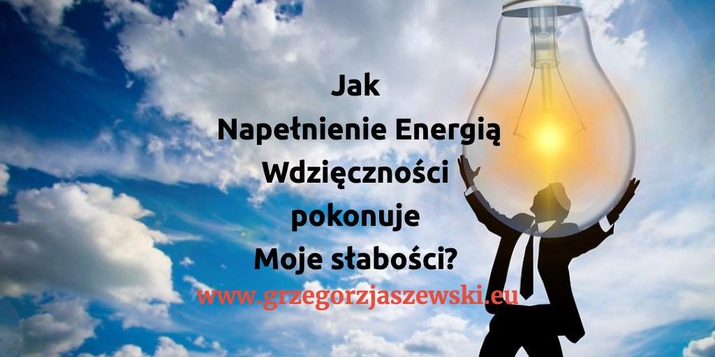 Jak-Napełnienie-Energią-Wdzięczności-pokonuje-Moje-słabości-sprawdz-teraz-#flowRPRwdziecznosc